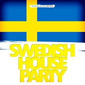 Swedish House Party by Various Artists