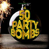 50 Party Bombs by Various Artists