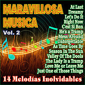 Maravillosa Música - Inolvidables Melodías Vol 2 by Various Artists