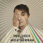 The Weatherman by Waldeck