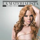 A Otro Nivel by La Materialista