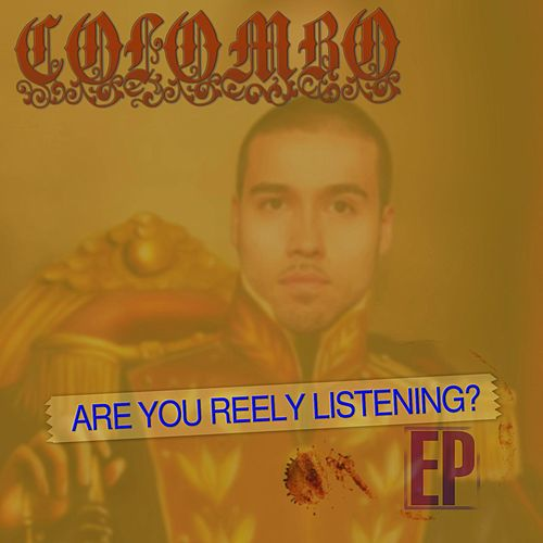 Are You Reely Listening? by Colombo