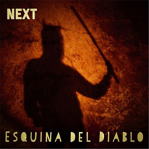 Esquina Del Diablo by Next