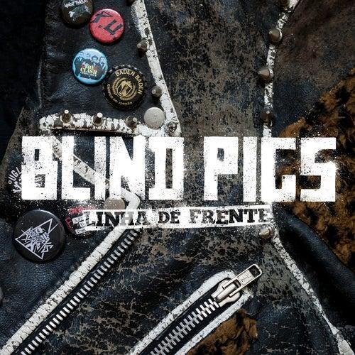 Linha de Frente by Blind Pigs