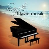 Sanfte Klaviermusik – Schöne Instrumentalmusik, Romantische Klavierlieder für das Wohlbefinden, Zeit zum Entspannen by Various Artists