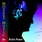 Mozart Music for Brain Power by Various Artists