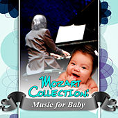 Mozart Collection: Music for Baby – Relaxing Music For Baby's Brain, Lovely Kids Mozart, Chamber & Mood Music, Inspired by Mozart Music, Relax Time by Various Artists