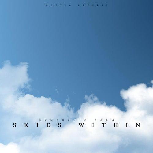 Skies Within by Mattia Cupelli
