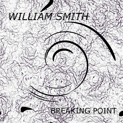 Breaking Point by William Smith