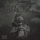 Broke by Joe Budden