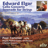 Elgar: Cello Concerto; Serenade for Strings by Various Artists