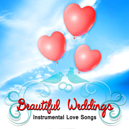 Beautiful Weddings - Modern Acoustic Music for Romantic Guitar, Instrumental Wedding Songs, Jazz Guitar, Guitar Music, Happy Background Music, Instrumental Love Songs by Instrumental Love Songs