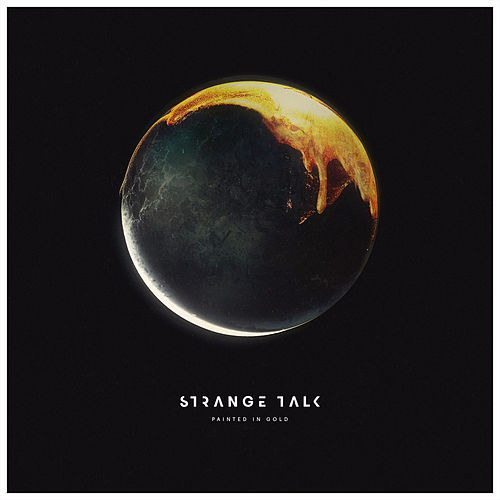 Painted in Gold (feat. Bertie Blackman) by Strange Talk
