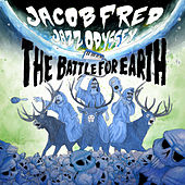 The Battle for Earth von Jacob Fred Jazz Odyssey
