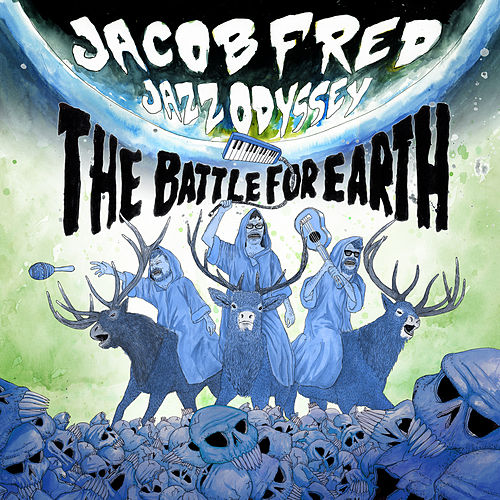 The Battle for Earth by Jacob Fred Jazz Odyssey