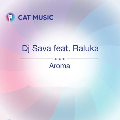 Aroma by DJ Sava