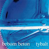 Tybalt by Beborn Beton