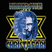 Dub Sound and Power by Christafari