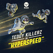 Hyperpeed EP by Teddy Killerz