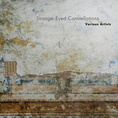 Strange-Eyed Constellations von Various Artists