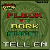 Tell Em by Dark Angel