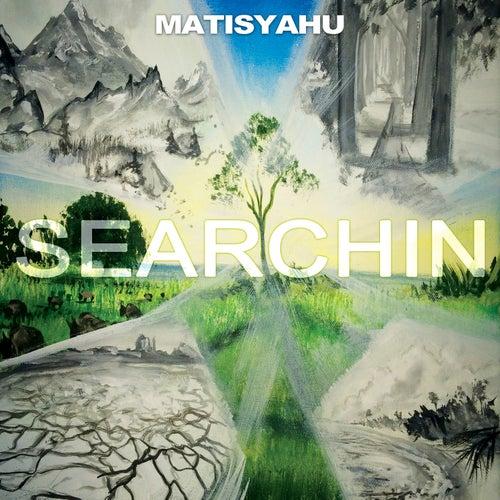 Searchin von Matisyahu