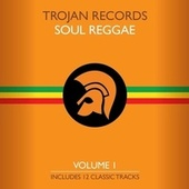 The Best of Trojan Soul Reggae, Vol. 1 by Various Artists