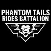 Rides Battalion by Phantom Tails