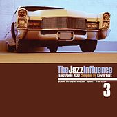 The Jazz Influence, Vol. 3 (Electronic Jazz Compiled by Kevin Yost) by Various Artists
