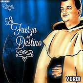 La Fuerza del Destino, Verdi, Grandes Óperas by Various Artists