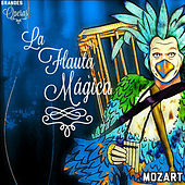 La Flauta Mágica, Mozart, Grandes Óperas by Various Artists