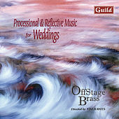 Processional & Reflective Music for Weddings von OffStage Brass