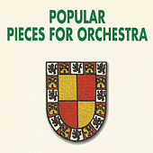 Popular Pieces for Orchestra by Various Artists