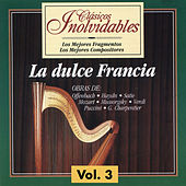 Clásicos Inolvidables Vol. 3, La Dulce Francia by Various Artists