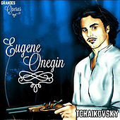 Eugene Onegin, Tchaikovsky, Grandes Óperas by Various Artists