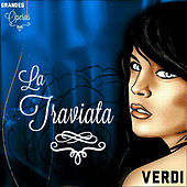 La Traviata, Verdi, Grandes Óperas by Various Artists