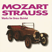 Mozart - Strauss - Works for Brass Quintet by James Gourlay