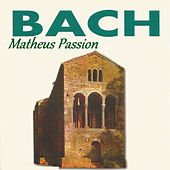 Bach - Matheus Passion by Various Artists