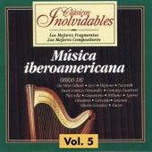 Clásicos Inolvidables Vol. 5, Música Iberoamericana by Luiz de Moura Castro