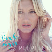 Girlfriend by Brooke Hogan