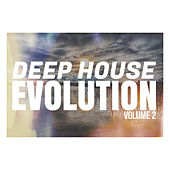Deep House Evolution - Volume 2 by Various Artists