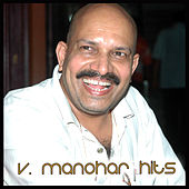 V. Manohar Hits by Various Artists