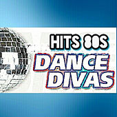 Hits 80s, Dance Divas by Various Artists