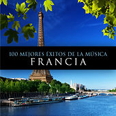 100 Mejores Exitos De La Musica. Francia by Various Artists