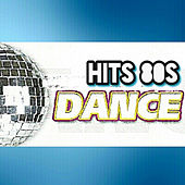 Hits 80s, Dance by Various Artists