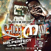 Mr Perfect by Gucci Mane