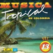 Música Tropical de Colombia, Vol. 13 by Various Artists