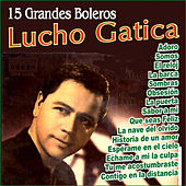 Lucho Gatica - Grandes Boleros by Lucho Gatica
