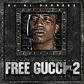 Free Gucci Pt. 2 by Gucci Mane