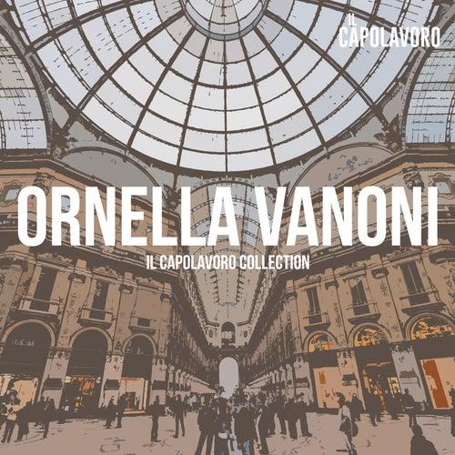 Ornella Vanoni - Il Capolavoro Collection di Ornella Vanoni : Napster